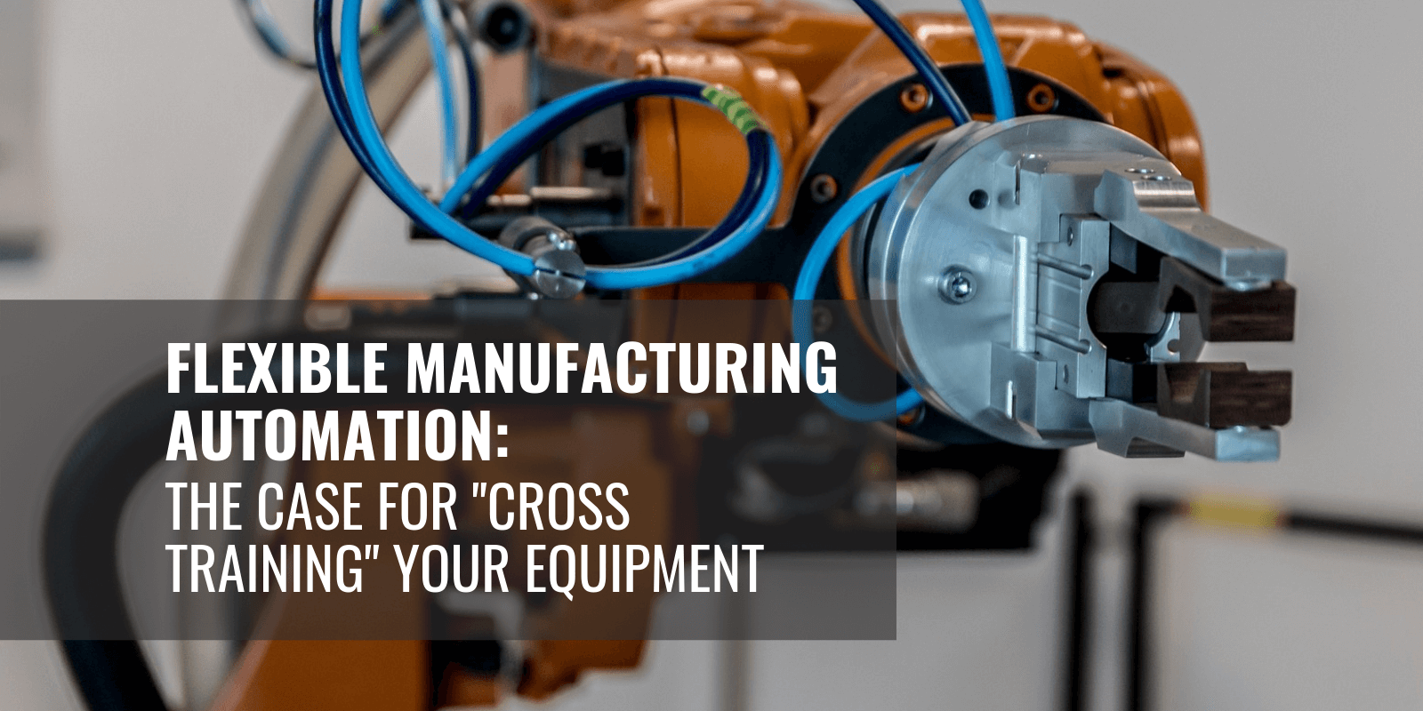 Flexible Manufacturing Automation - Featured (1)