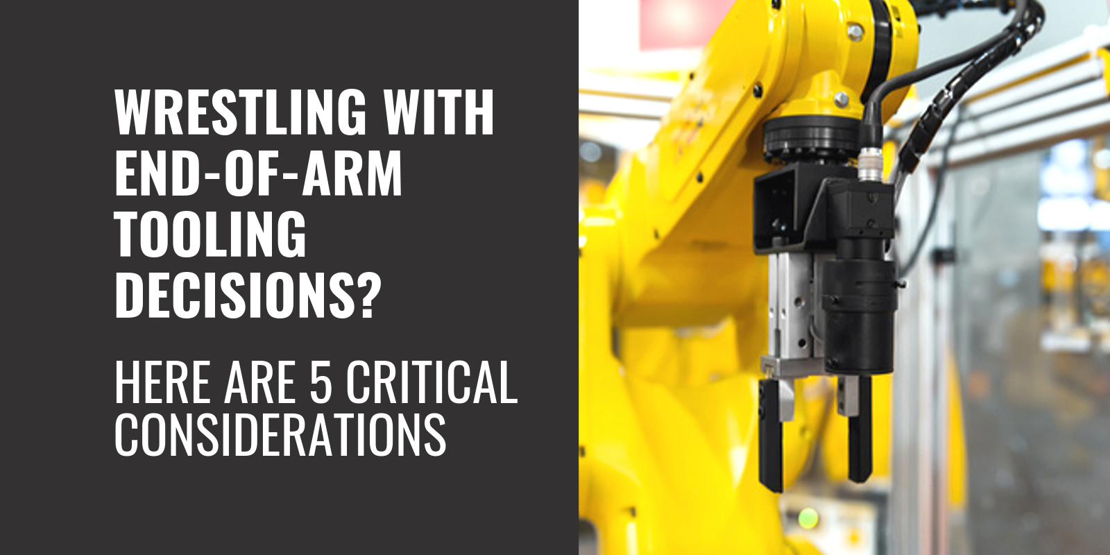 End-of-arm Tooling - featured